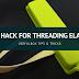Ikea Hack for threading elastic through the casing