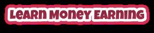 Learn Money Earning