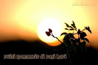 puisi romantis pagi untuk pacar