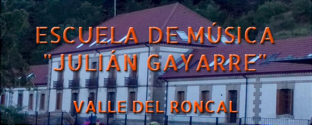 """ESCUELA DE MUSICA """"JULIAN GAYARRE"""" VALLE DEL RONCAL"""