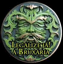 Legalize a Bruxaria!