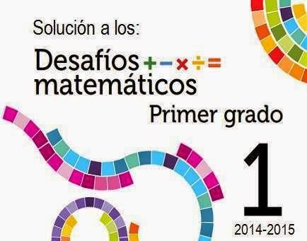 Solución a Desafíos Matemáticos 1er Primer Grado (2014-2015) – PDF