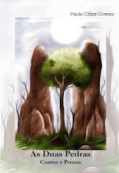 As Duas Pedras. Contos e Prosas