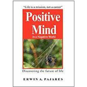 Positive Mind in a Negative World