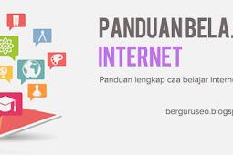 Panduan Lengkap Cara Belajar Internet Dasar Untuk Pemula