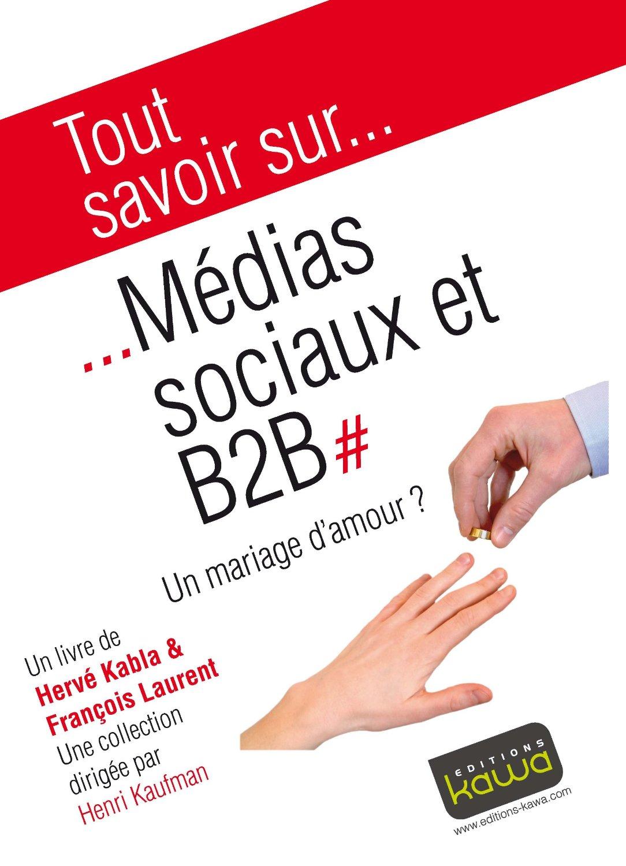 Changement tout savoir sur m dias sociaux et b2b - Tout savoir sur internet ...