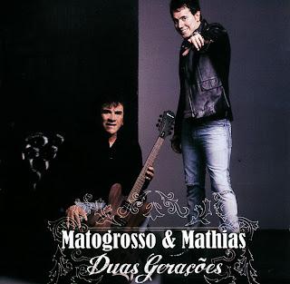 Capa Matogrosso & Mathias   Duas Gerações | músicas