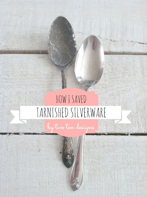 Two Ten Designs - How I Saved Tarnished Silverware
