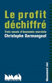 Le profit déchiffré Christophe Darmangeat