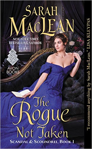 The Rogue Not Taken: Scandal & Scoundrel, Book by Sarah MacLean - Regency Romance Novel