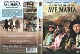 OS PISTOLEIROS DA AVE MARIA