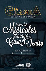 Miercoles de Mayo - La Guagua de Comedia - Casa de Teatro - 9pm - $100p/p