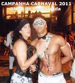 CAMPANHA CARNAVAL 2011