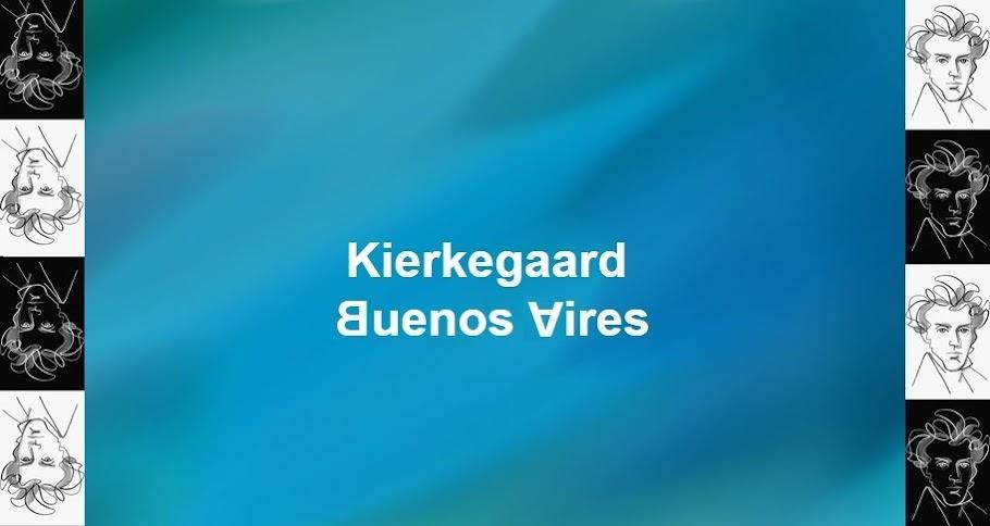 Kierkegaard Buenos Aires