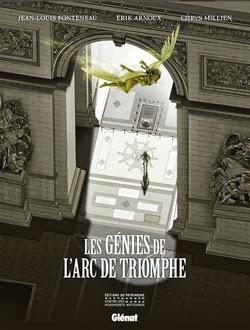 LES GÉNIES DE L'ARC DE TRIOMPHE (2013)