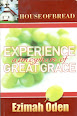 Experience Atmosphere of Great Grace