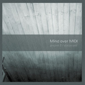 Mind Over MIDI Project 3