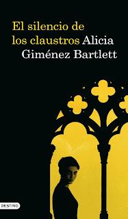 """""""El silencio de los claustros"""" - Alicia Giménez Bartlett"""