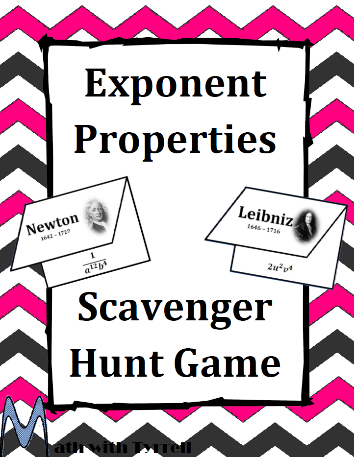 https://www.teacherspayteachers.com/Product/Exponent-Properties-Scavenger-Hunt-Game-675455