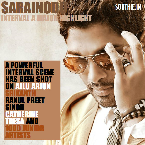 Allu Arjun to have a sensational episode before the interval in Sarainodu. Allu Arjun in Sarainodu, Allu Arjun Sarainodu, Boyapati Sreenu,