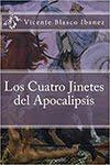 CLUB DE LECTURA, diciembre: Los cuatro jinetes del Apocalipsis de Vicente Blasco Ibáñez