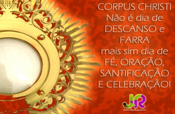 Feliz Dia de Corpus Christi