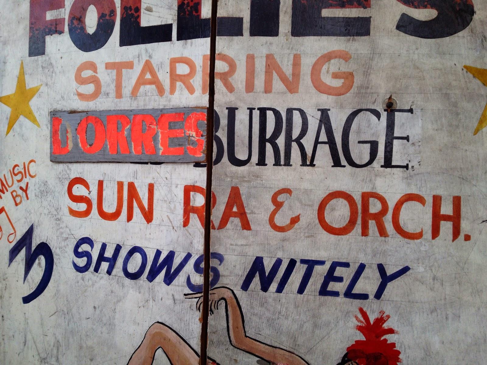 Follies Starring Lorres Burrage, SUN RA & Orch. 3 Shows Nitely