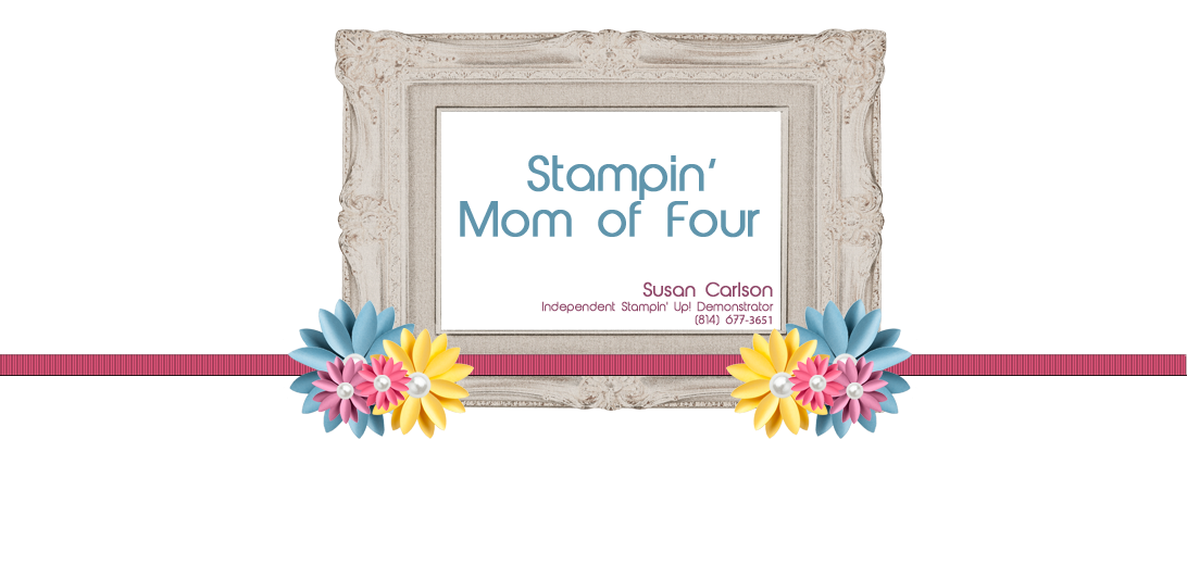 Stampin&#39; Mom of Four