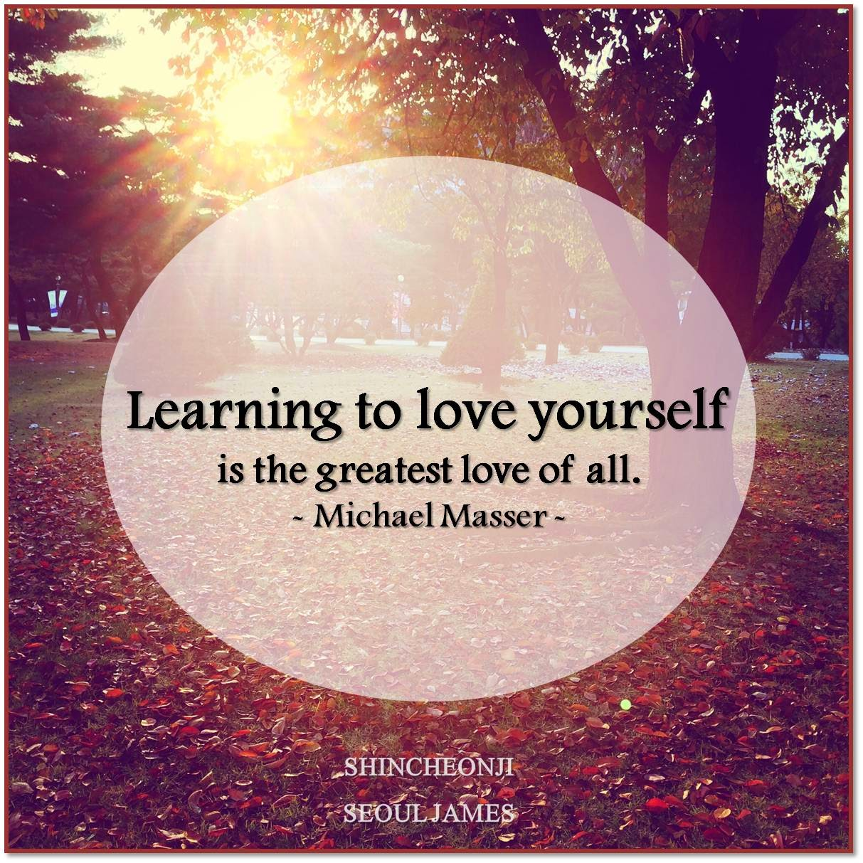 "Learning To Love Yourself Quotes Shincheonji ""good Seed"" Love Quotes Collection Loving Quotes"