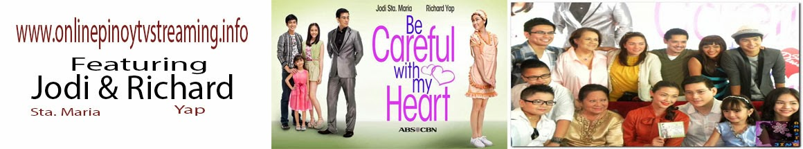 Be Careful with My Heart Episodes