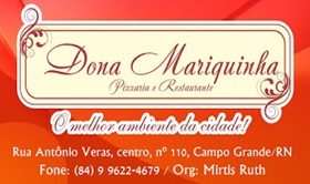 Pizzaria e Restaurante Dona Mariquinha - Campo Grande/RN