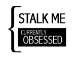 Stalk Me On Currently Obsessed!