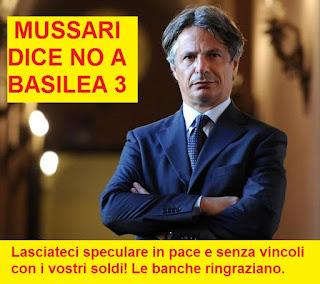 A MUSSARI ABI NON PIACE BASILEA 3
