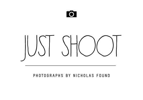 Just Shoot | Nick Found