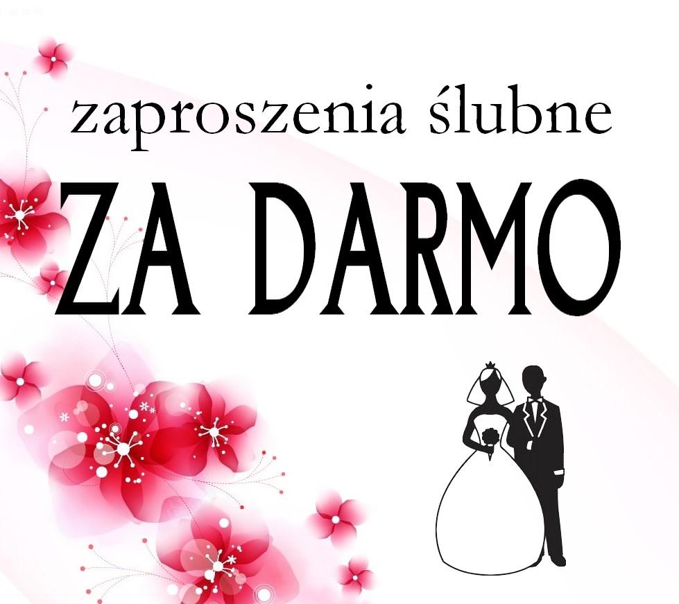 zaproszenia ślubne ZA DARMO