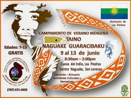 Comunidad  Naguake  Celebra  8tavo Campamento  Indigena