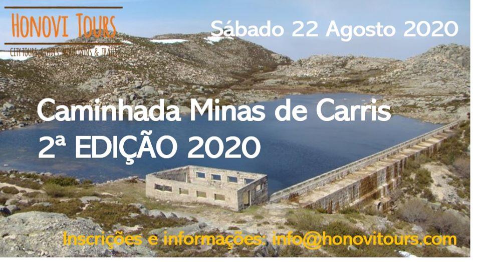 Caminhada às Minas dos Carris - 2.ª Edição 2020 - 22 de Agosto