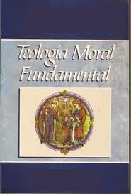Manual de Teología Moral Fundamental.
