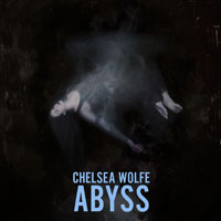 The Top 50 Albums of 2015: Chelsea Wolfe - Abyss