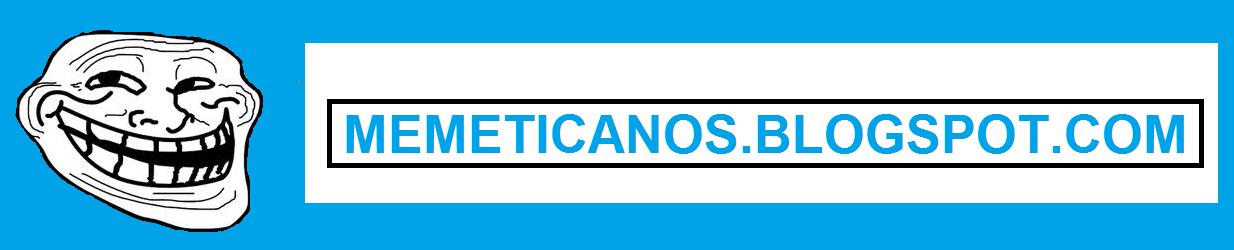 Memeticanos