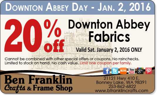 Ben franklin crafts and frame shop downton abbey fabrics for Ben franklin craft store coupons