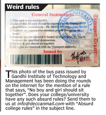 The Hyderabad branch of the University was in news recently as a rule they imposed while issuing the bus pass drew media attention. Rule number 5 of the pass asked boys and girls not to sit next to each other in the buses.