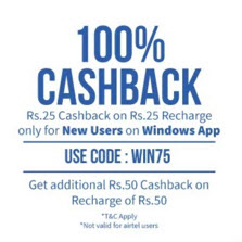 Recharge & Bill Payment Rs.25 cashback on Rs.25 + Rs. 50 Cashback on Rs. 50