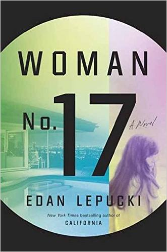 TLC Book Tours Woman No. 17 by Eden Lepucki (9th-30th May)