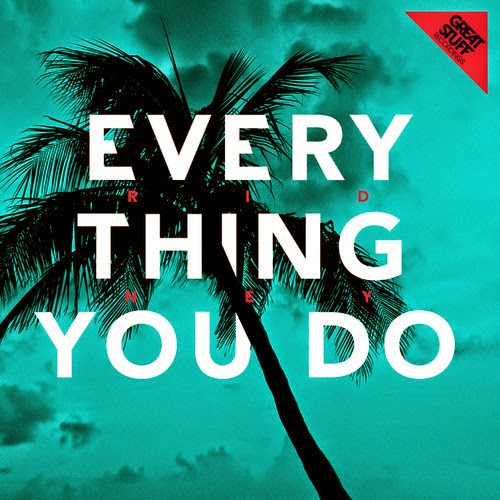 Ridney - Everything You Do