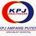 Jawatan Kosong di KPJ Ampang Puteri Specialist Hospital - 5 February 2015