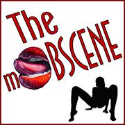 The mOBSCENE