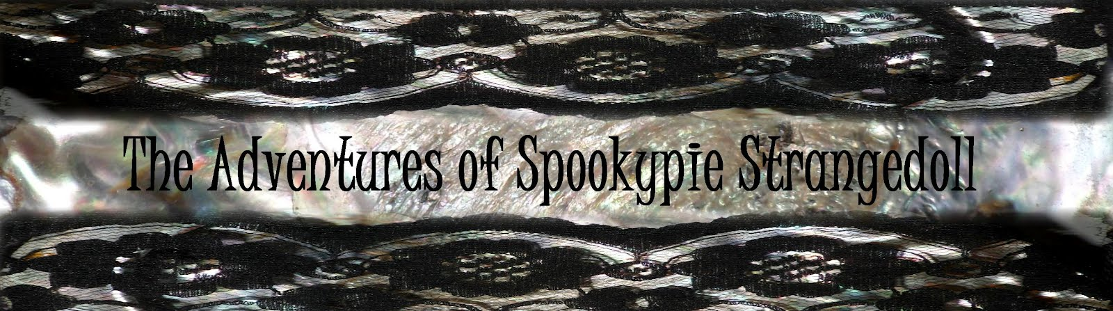 The Adventures of Spookypie Strangedoll