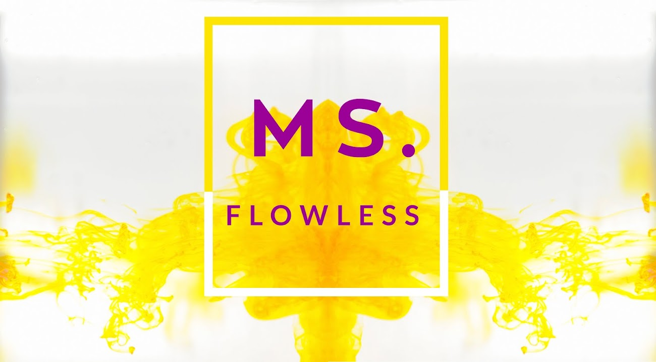 Ms. Flowless