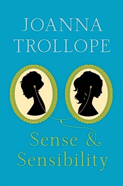 Book cover: Sense & Sensibility by Joanna Trollope